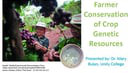 Fishbowl March 10, 2014: Farmer Conservation of Crop Genetic Resources